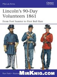 Lincoln's 90-Day Volunteers 1861 (Osprey  Men-at-Arms 489)