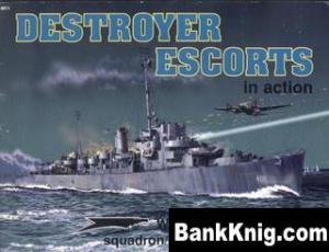 Книга Squadron-Signal Warships In Action 4011 - Destroyer Escorts rar 47,7Мб