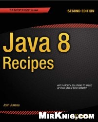 Книга Java 8 Recipes Second edition