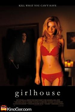 Girlhouse - Töte, was Du nicht kriegen kannst (2014)