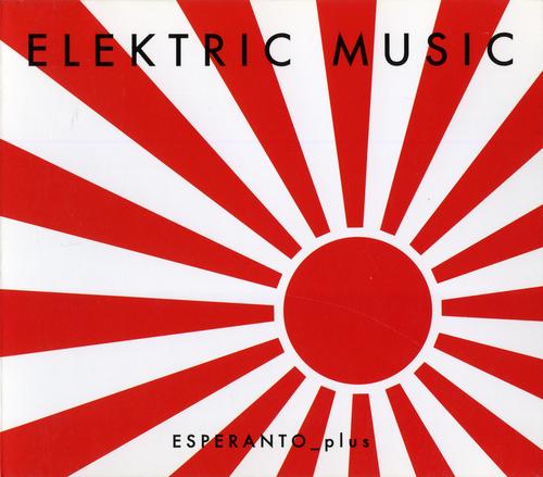 Elektric Music - Esperanto plus (1999) FLAC