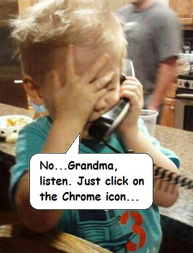Внук,бабушка, Гугл и Хром