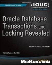 Книга Oracle Database Transactions and Locking Revealed