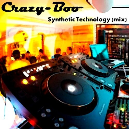 Crazy-Boo - Synthetic Technology (mix)