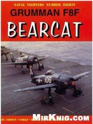 Книга Grumman F8F Bearcat (Naval Fighters №80)