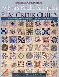 Книга Sylvia's Bridal Sampler from Elm Creek Quilts