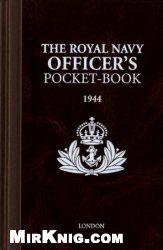 Книга The Royal Navy Officer's Pocket-book, 1944