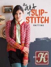 Книга Книга The Art Of Slip-Stitch Knitting: Techniques, Stitches, Projects