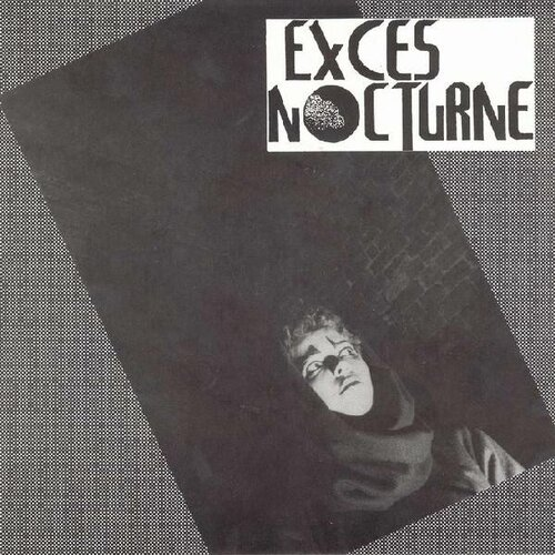 Exces Nocturne - Exces Nocturne