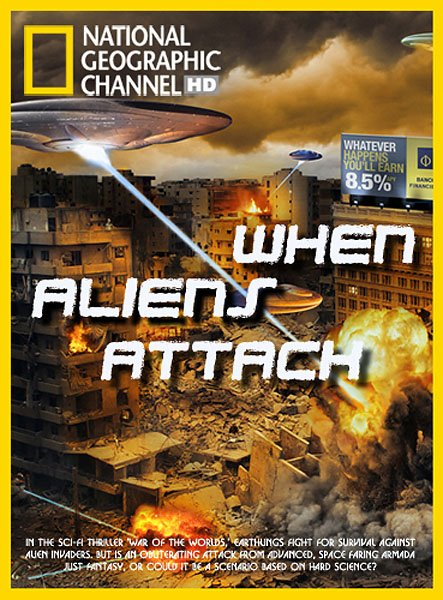 National Geographic: Когда пришельцы нападут / When Aliens Attack (2011/HDTV/HDTVRip)