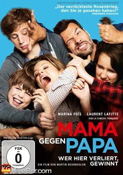 Mama gegen Papa - Wer hier verliert, gewinnt (2015)