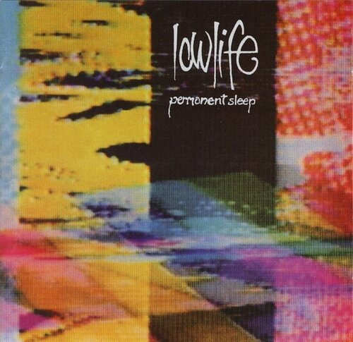 Lowlife - Permanent Sleep