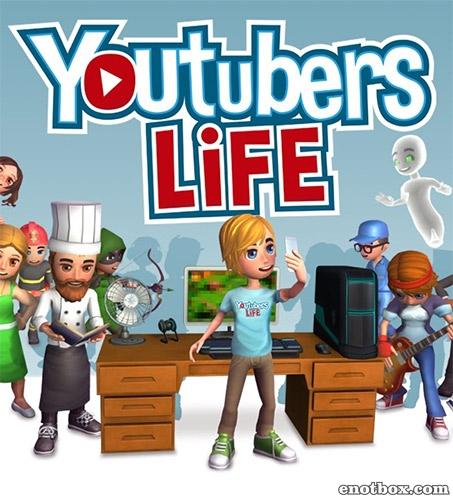 Youtubers Life [v 1.0.0] (2017) PC | RePack