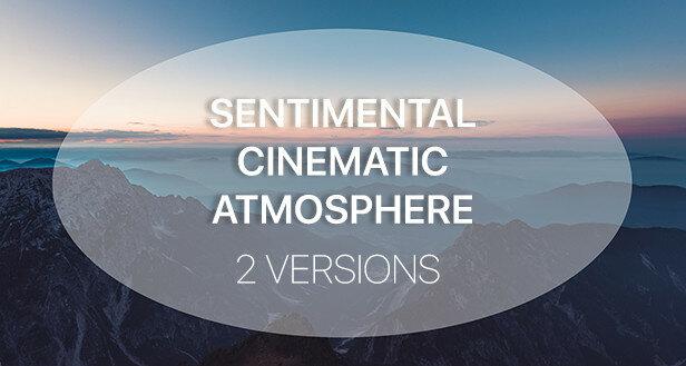 Sentimental Cinematic Atmosphere - 1