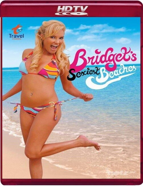 Самые сексуальные пляжи мира. Коста-Рика / Bridget's Sexiest Beaches (2010/HDTVRip)