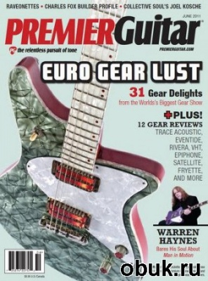 Журнал Premier Guitar - June 2011