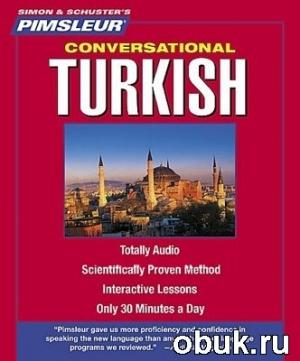 Книга Pimsleur Conversational Turkish