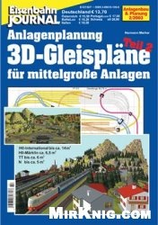 Журнал Eisenbahn Journal. Anlagenbau & Planung. 3D-Gleisplane fur mittlere Anlagen. Teil 2