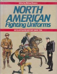 Книга North American Fighting Uniforms - An Illustrated History Since 1756