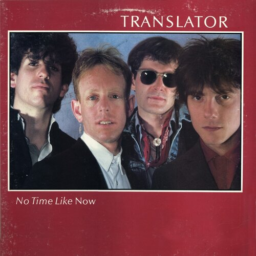 Translator - No Time Like Now