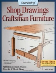 Книга Great Book of Shop Drawings for Craftsman Furniture, Revised Edition