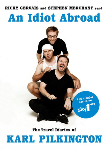 Идиот за Границей / An Idiot Abroad (2010) PDTVRip