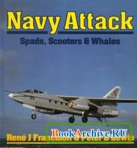 Книга Navy Attack: Spads, Scooters and Whales (Osprey Colour Series)