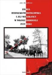 Книга Ziemia Rybnicko-Wodzislawska i jej Mieszkancy w Wojnie Obronnej 1939 roku