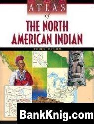 Книга Atlas of the North American Indian pdf  49,5Мб