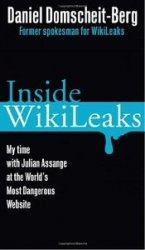 Книга Inside WikiLeaks: My Time with Julian Assange at the World's Most Dangerous Website
