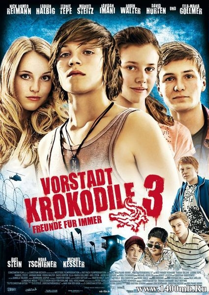 Деревенские крокодилы3 / Vorstadtkrokodile3 / Крокодилы из пригорода 3 (2011/DVDRip)