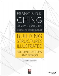 Книга Building Structures Illustrated: Patterns, Systems, and Design