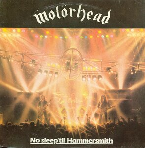 Motörhead - No Sleep 'Til Hammersmith (1993) [SNC Records, SNC-0082]