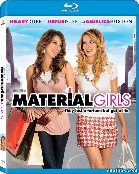 Реальные девчонки / Material Girls (2006/BDRip/HDRip)