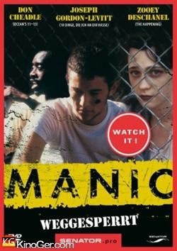 Manic - Weggesperrt (2001)