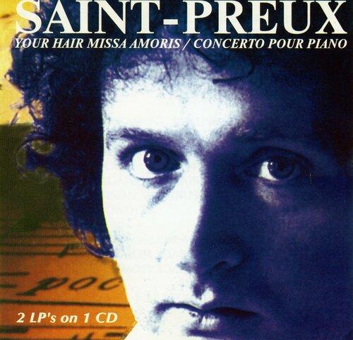 Saint-Preux - Your Hair Missa Amoris + Concerto Pour Piano (1975+1977) MP3