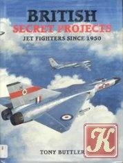 Книга British Secret Projects: Jet Fighters Since 1950