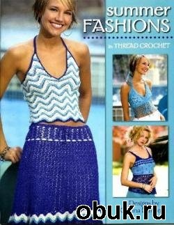 Книга Kristina Dannels.Summer Fashions in Thread Crochet.