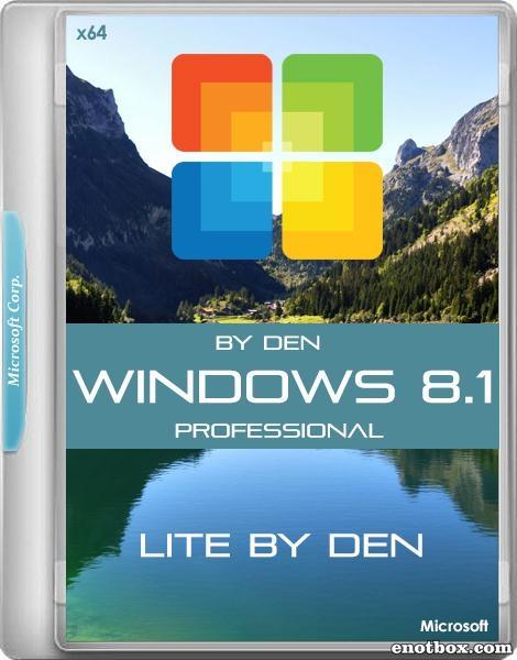 Windows 8.1 Pro Lite x64 v.1.2 by Den (RUS/2017)