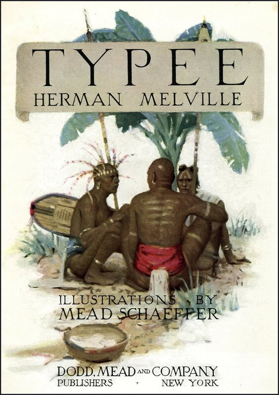 """""""Typee"""" by Herman Melville. Published by Dodd, Mead & Co ~ 1923."""