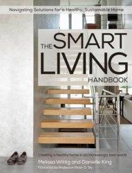 Книга The Smart Living Handbook: Creating a healthy home in an increasingly toxic world