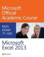 Книга Exam 77-420 Microsoft Excel 2013