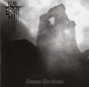 Fear of Eternity > Toward the Castle (2005)