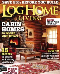 Журнал Log Home Living - April 2014