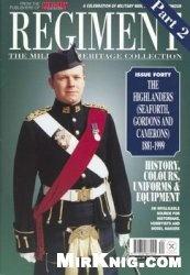 Журнал The Highlanders (Seaforth, Gordons and Camerons) 1881-1999 (Regiment №40)