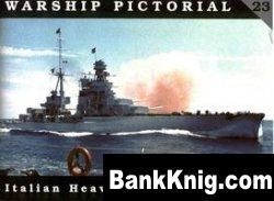 Книга Italian Heavy Cruisers of WW II (Warship Pictorial No. 23)