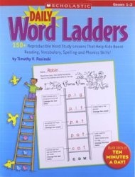 Книга Daily Word Ladders: Grades 1-6: Reproducible Word Study Lessons That Help Kids Boost Reading, Vocabulary, Spelling and Phonics Skills!