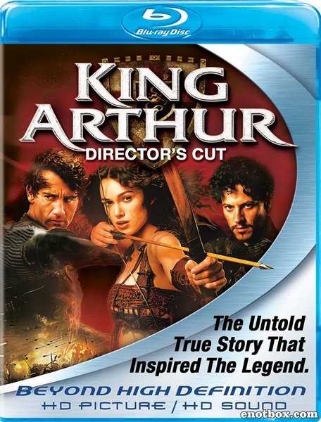 Король Артур / King Arthur [Director's Cut] (2004/BDRip/HDRip)