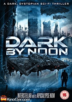 Dark By Noon (2013)