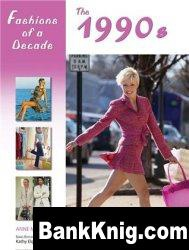 Fashions of a Decade: The 1990s